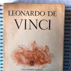 Libros de segunda mano: LEONARDO DE VINCI - EDITORIAL GALIMARD - EMECE. Lote 131193816