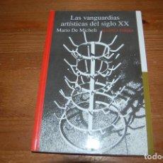 Libros de segunda mano: LAS VANGUARDIAS ARTÍSTICAS DEL SIGLO XX. MARIO DE MICHELI. ALIANZA EDITORIAL. Lote 131203984