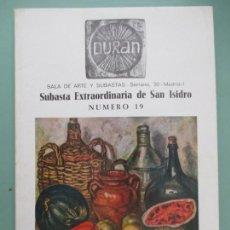 Libros de segunda mano: DURAN. SALA DE ARTE Y SUBASTAS. SERRANO, 30. MADRID. SUBASTA EXTRAORDINARIA DE SAN ISIDRO. 1971. Lote 131563474