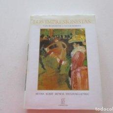 Libros de segunda mano: LOS IMPRESIONISTAS Y LOS CREADORES DE LA PINTURA MODERNA. MUCHA. KLIMT. MUNCH. ...RM87716.. Lote 131881190