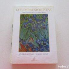 Libros de segunda mano: LOS IMPRESIONISTAS Y LOS CREADORES DE LA PINTURA MODERNA..... RM87717. Lote 131881266