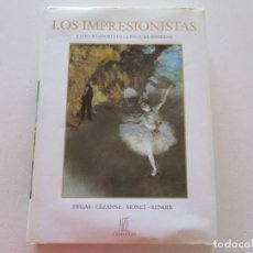 Libros de segunda mano: LOS IMPRESIONISTAS Y LOS CREADORES DE LA PINTURA MODERNA. DEGAS. CÉZANNE. MONET. RENOIR. RM87721. Lote 131881774