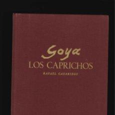 Libros de segunda mano: GOYA LOS CAPRICHOS POR RAFAEL CASARIEGO BANCO ZARAGOZANO . Lote 132135898
