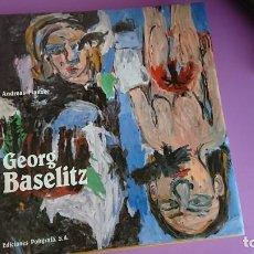 Libros de segunda mano: GEORG BASLITZ ANDREAS FRANZKE EDICIONES POLÍGRAFA 1989. Lote 132421990
