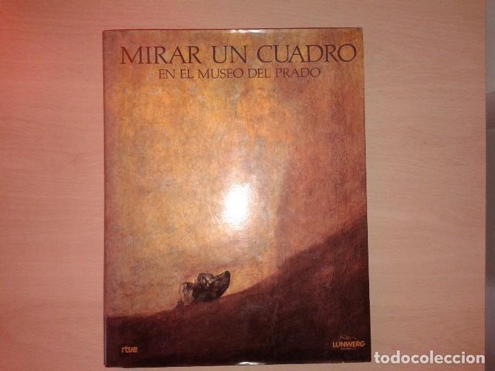 MIRAR UN CUADRO EN EL MUSEO DEL PRADO, 1991 (Libros de Segunda Mano - Bellas artes, ocio y coleccionismo - Pintura)