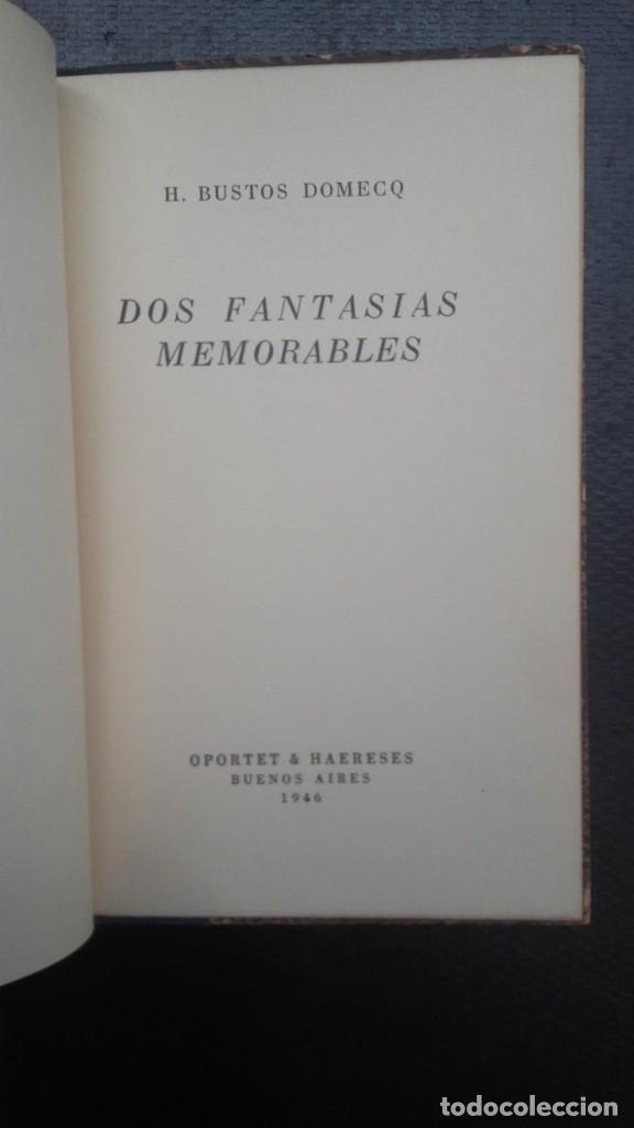 Libros de segunda mano: Jorge Luis Borges & Bioy Casares - Dos fantasías memorables - Un modelo para la muerte - Foto 4 - 132497774