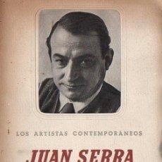 Libros de segunda mano: CORTÉS : JUAN SERRA, PINTOR (ARGOS, 1942). Lote 132586554
