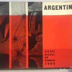 Libros de segunda mano: ARGENTINA EN LA 32º BIENAL INTERNACIONAL DE ARTE. VENECIA 1964. CORDOVA ITURBURU. Lote 132689758