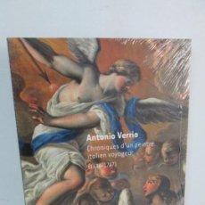 Libri di seconda mano: ANTONIO VERRIO. CHRONIQUES D´UN PEINTRE ITALIEN VOYAGEUR 1936-1707. MAIRIE DE TOULOUSE. NUEVO. Lote 132898810
