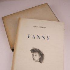 Libros de segunda mano: FANNY, CARLES SOLDEVILA, 1949, ILUSTRACIONES FRANCESC SERRA, HORTA, BARCELONA. 27X34CM. Lote 132908214