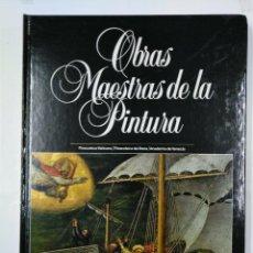 Libros de segunda mano: OBRAS MAESTRAS DE LA PINTURA. TOMO Nº 4. PLANETA. PINACOTECA VATICANA. BRERA. VENECIA. TDK321. Lote 133038834