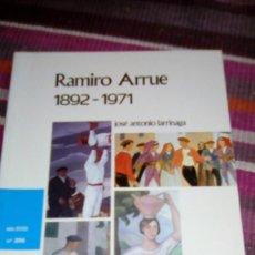Libros de segunda mano - ramiro arrue, 1892 1971 , jose antonio larrinaga ILUSTRADO TEMAS VIZCAÍNOS - 133282022