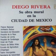 Libros de segunda mano: DIEGO RIVERA. SU OBRA MURAL EN LA CIUDAD DE MÉXICO. GALERÍA DE ARTE MISRACHI. TEXTO EN INGLÉS Y ESPA. Lote 133373741