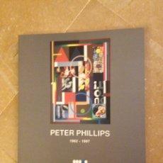 Libros de segunda mano: PETER PHILLIPS 1962 - 1997 (CASAL SOLLERIC, AJUNTAMENT DE PALMA). Lote 133380677