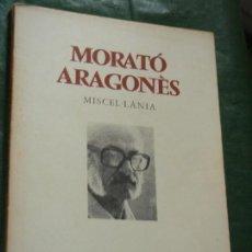 Libros de segunda mano: MORATO ARAGONES, SANTES CREUS 1981, CON DEDICATORIA AUTOGRAFA Y PEQUEÑA ILUSTRACIÓN. Lote 133468010