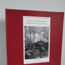 Libros de segunda mano: MARIANO FORTUNY MARSAL. MARIANO FORTUNY MADRAZO. GRABADOS Y DIBUJOS. EDICION ELECTA 1994.. Lote 133483530
