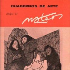 Libros de segunda mano: DIBUJOS DE FRANCISCO MATEOS. CUADERNOS DE ARTE Nº 2. Lote 133626242