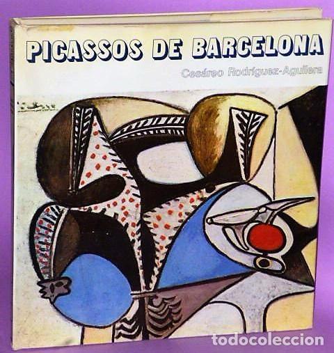 PICASSOS DE BARCELONA. (Libros de Segunda Mano - Bellas artes, ocio y coleccionismo - Pintura)