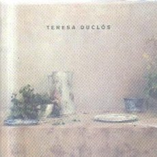Libros de segunda mano: TERESA DUCLOS. A-ART-2933. Lote 133814266