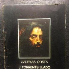 Libros de segunda mano: J TORRENS LLADO, GALERIAS COSTA, 1973. Lote 133841854