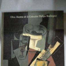 Libros de segunda mano: OBRAS MAESTRAS DE LA COLECCION PHILIPS, WASHINGTON. MADRID 1988-89. Lote 135252718