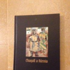 Libros de segunda mano: CHAGALL A RÚSSIA (CENTRE DE CULTURA SA NOSTRA). Lote 135854891