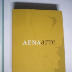 Libros de segunda mano: AENA ARTE. Lote 135917302