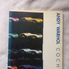 Libros de segunda mano: ANDY WARHOL / COCHES. EXPOSICIÓN FUNDACION JUAN MARCH 1990. Lote 136023174