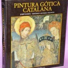 Libros de segunda mano: PINTURA GOTICA CATALANA. Lote 136086442