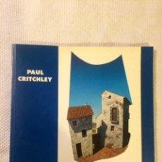 Libros de segunda mano: PAUL CRITCHLEY. Lote 136215185