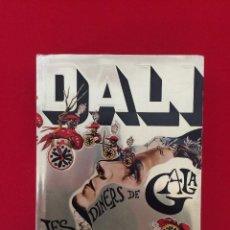 Libros de segunda mano: DALI, LIBRO LES DINERS DE GALA (ILUSTRACIONES DEL AUTOR) 1974. Lote 136302378