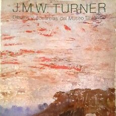 Libros de segunda mano: J . M . W . T U R N E R - DIBUJOS I ACUARELAS DEL MUSEO BRITANICO - 1775 - 1851 -. Lote 136720714