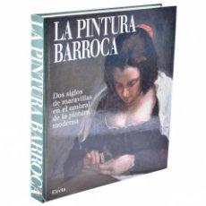 Libros de segunda mano: LA PINTURA BARROCA. DOS SIGLOS EN EL UMBRAL DE LA PINTURA MODERNA - ZUFFI, STEFANO / CASTRIA, FRANCE. Lote 136722149