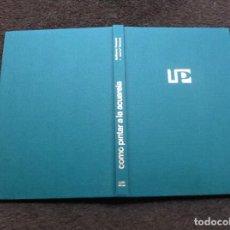 Libros de segunda mano: JOSÉ PARRAMÓN - GUILLERMO FRESQUET. CÓMO PINTAR A LA ACUARELA. ED. PARRAMÓN, 1966. Lote 136736658