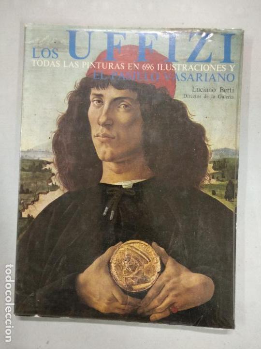LOS UFFIZI, TODAS LAS PINTURAS EN 696 ILUSTRACIONES Y EL PASILLO VASARIANO - BERTI, LUCIANO (Libros de Segunda Mano - Bellas artes, ocio y coleccionismo - Pintura)