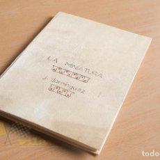 Libri di seconda mano: LA MINIATURA - J. DIMÍNGUEZ BORDONA - 1ERA EDICIÓN - 1950 - ENCUADERNADO. Lote 137994422