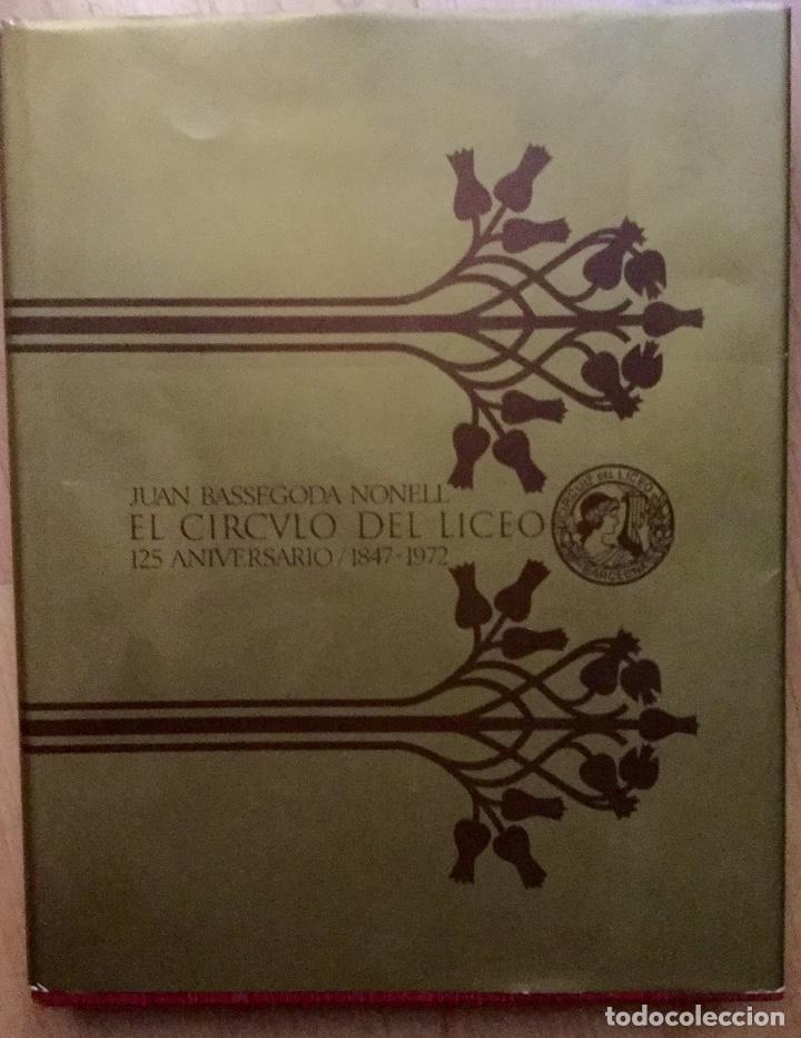 Libros de segunda mano: Libro 125 aniversario Cículo del Liceo - Foto 2 - 138944410