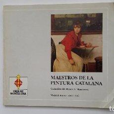 Libros de segunda mano: MAESTROS DE LA PINTURA CATALANA. MUSEO DE MONTSERRAT. MADRID 1985. W. Lote 139315966