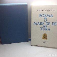 Libros de segunda mano: OLOT - POEMA DE LA MARE DE DEU DEL TURA - JOSEP CONGOST I PLA1979 - TIRADA DE 100 EJEMPLARES Nº 15. Lote 139393346
