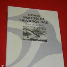 Libros de segunda mano: NOVES IMATGES DE SALVADOR DALI, DE ANNA MARIA DALI - ED.COLUMNA 1988. Lote 139429322