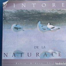 Libros de segunda mano: PINTORES DE LA NATURALEZA . Lote 139504982