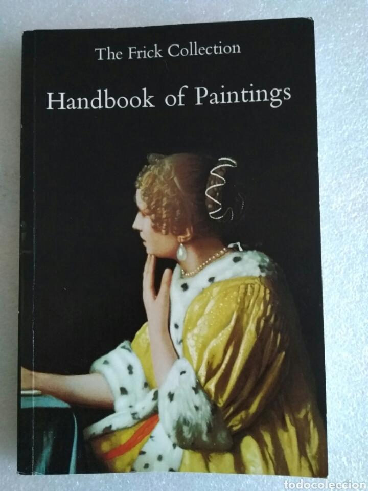 THE FRICK COLLECTION. HANDBOOK OF PAINTINGS. 1994 (Libros de Segunda Mano - Bellas artes, ocio y coleccionismo - Pintura)