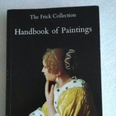 Libros de segunda mano: THE FRICK COLLECTION. HANDBOOK OF PAINTINGS. 1994. Lote 139936494