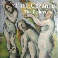 Libros de segunda mano: PAUL CÉZANNE : THE BATHERS / BY MARY LOUISE KRUMRINE. 1ST PUBL. LONDON : THAMES AND HUDSON, 1990.. Lote 140195290