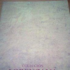 Libros de segunda mano: COLECCIÓN LORENZANA. CASA DEL CORDÓN. ABRIL - JUNIO 1994.CAJA DE AHORROS MUNICIPAL DE BURGOS. EST9B6. Lote 140202106