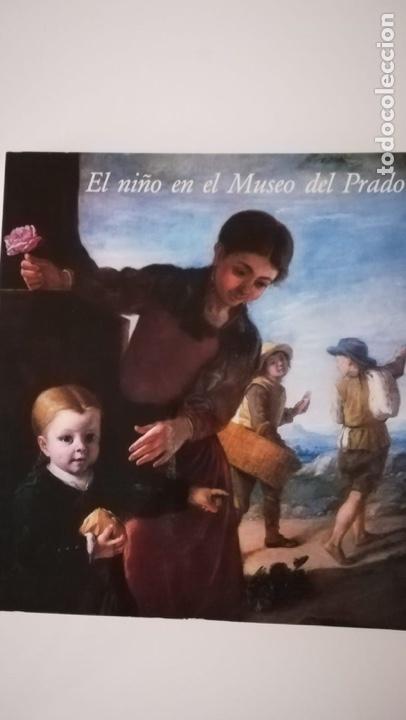 EL NIÑO EN EL MUSEO DEL PRADO (Libros de Segunda Mano - Bellas artes, ocio y coleccionismo - Pintura)
