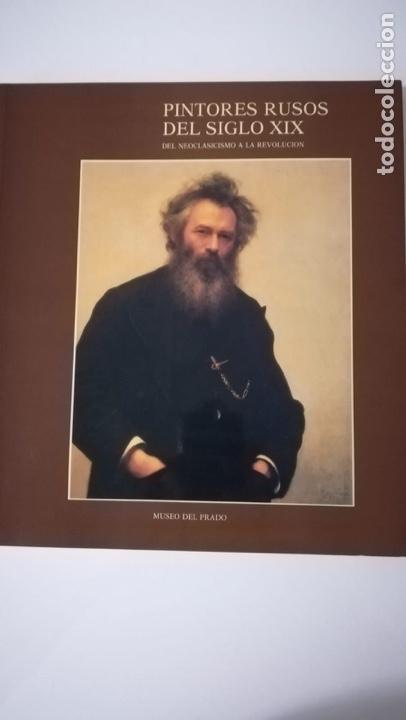 PINTORES RUSOS DEL SIGLO XIX DEL NEOCLASICISMO A LA REVOLUCIÓN (Libros de Segunda Mano - Bellas artes, ocio y coleccionismo - Pintura)
