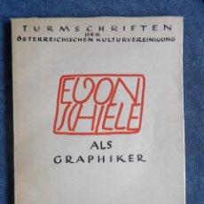 Libros de segunda mano: EGON SCHIELE COMO ARTISTA GRAFICO. Lote 140479674