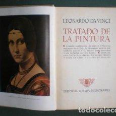 Libros de segunda mano: LEONARDO DA VINCI: TRATADO DE LA PINTURA. VERSIÓN CASTELLANA MARIO PITTALUGA. LOSADA 1943. Lote 140490618