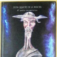 Libros de segunda mano: CARLOS POMBO, DON QUIJOTE DE LA MANCHA, EL POETA PROMETEICO,. Lote 140613154